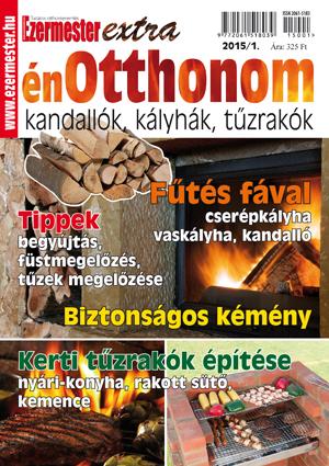 Ezermester Extra 2015/1. énOtthonom: kandallók, kályhák, tűzrakók