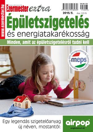 Ezermester Extra 2015/3. Épületszigetelés és energiatakarékosság