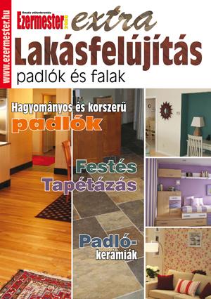 Ezermester Extra 2010/2. Lakásfelújítás, padlók és falak