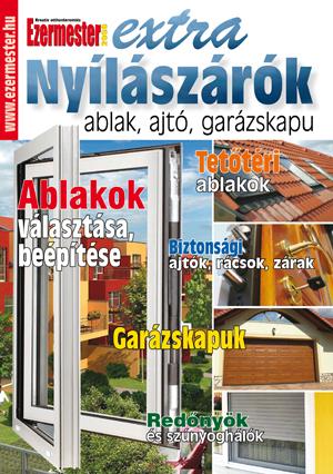 Ezermester Extra 2010/3. Nyílászárók, ablakok, ajtók, garázskapuk