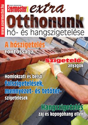 Ezermester Extra 2011/3. Otthonunk hő- és hangszigetelése