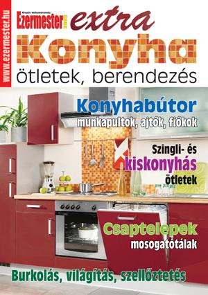 Ezermester Extra 2012/1. Konyha: ötletek, berendezések