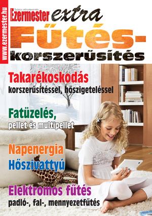 Ezermester Extra 2013/1. Fűtéskorszerűsítés