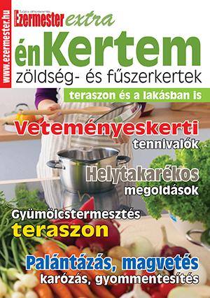 Ezermester Extra 2019/1. énKertem: Zöldség- és fűszerkertek teraszon és a lakásban is