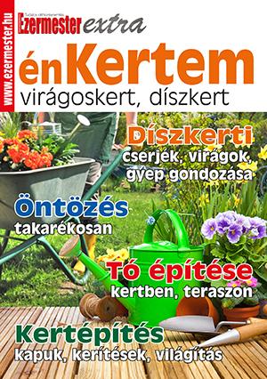 Ezermester Extra 2019/2. énKertem: Virágoskert, díszkert